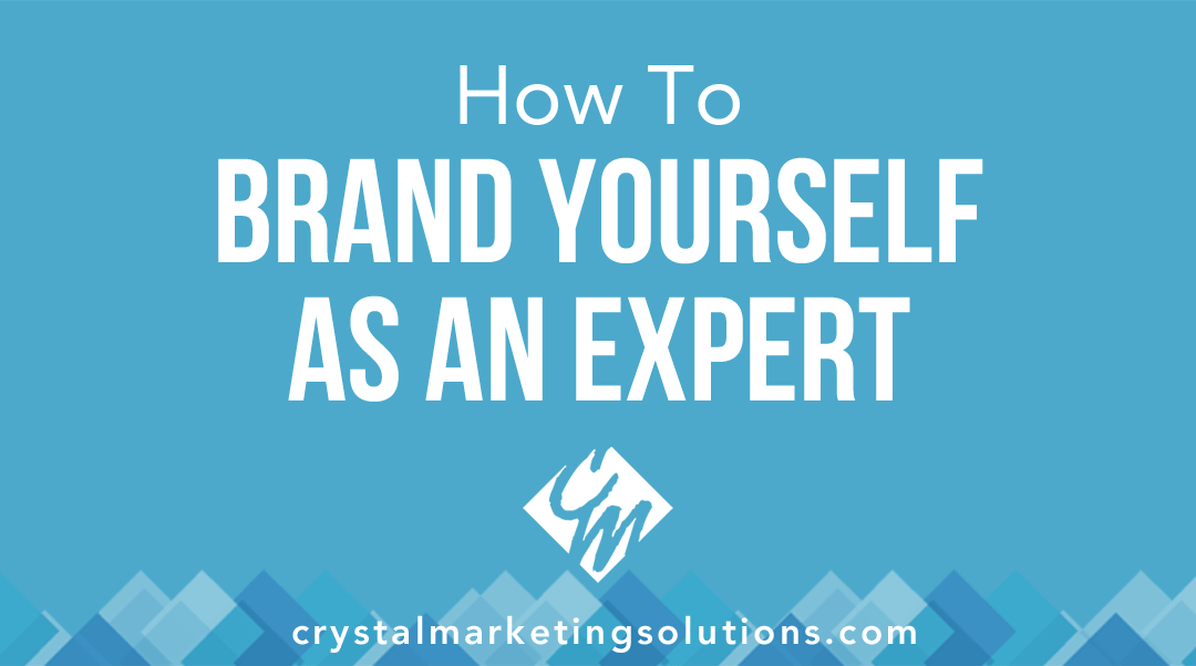 How to Brand Yourself as an Expert