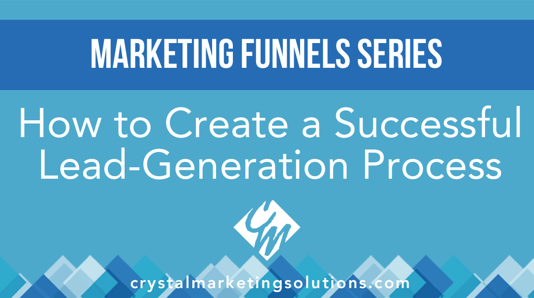 How to Create a Successful Lead-Generation Process