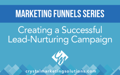 How to Create a Successful Lead Nurturing Campaign