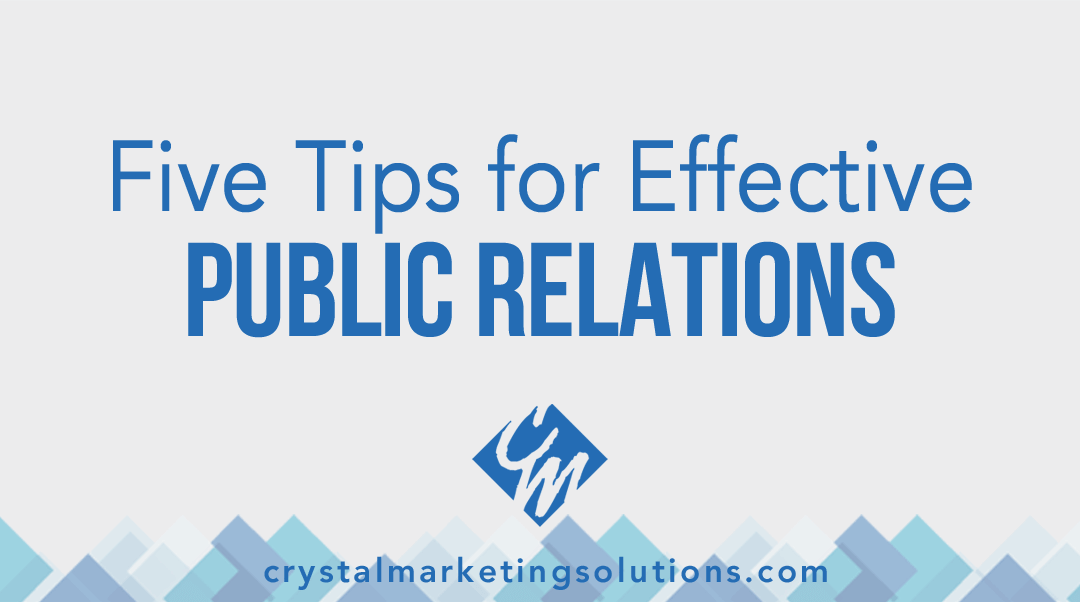 Five Tips for Effective Public Relations