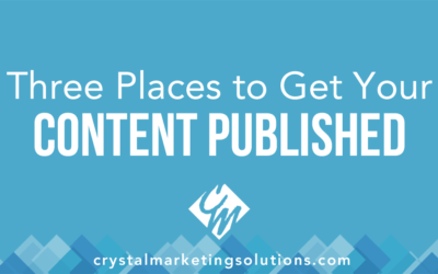 Three Places to Get Your Content Published
