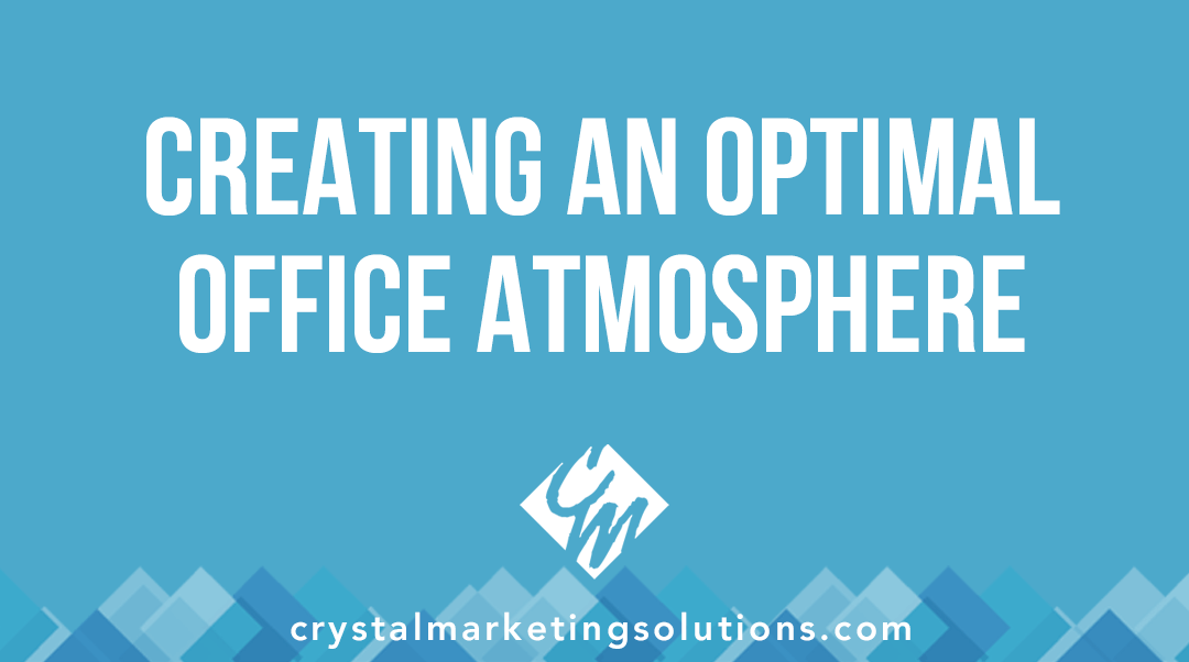 Creating an Optimal Office Atmosphere