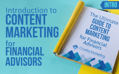 Introduction to Content Marketing for Financial Advisors