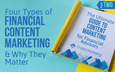 Four Types of Financial Content Marketing & Why They Matter