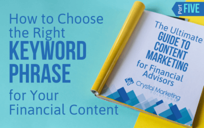 How to Choose the Right Keyword Phrase for Your Financial Content