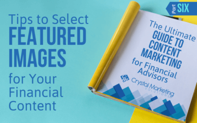 Tips to Select Featured Images for Your Financial Content