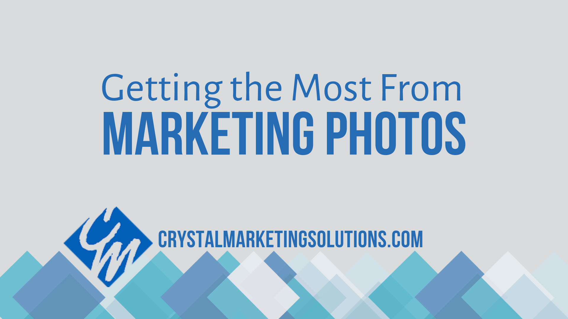 Getting the Most From Marketing Photos