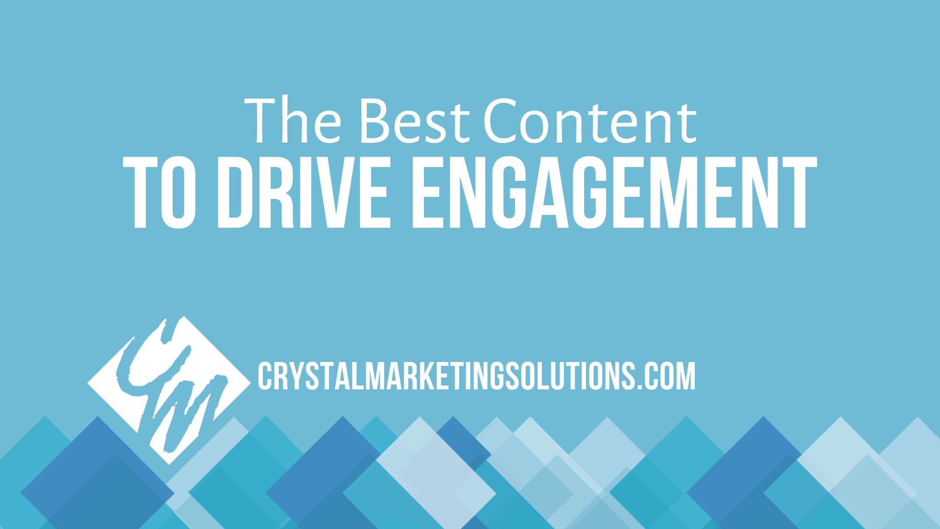 The Best Content to Drive Engagement